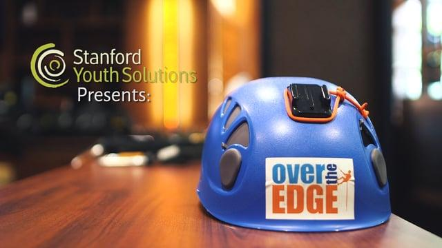 Over the Edge + Stanford Youth Solutions